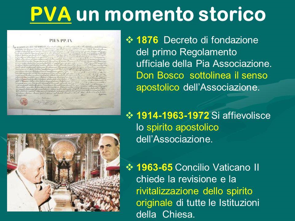 PVA un momento storico  1876 Decreto di fondazione del primo Regolamento ufficiale della Pia Associazione.