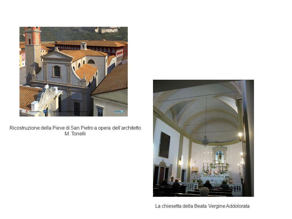 La chiesetta della Beata Vergine Addolorata Ricostruzione della Pieve di San Pietro a opera dell'architetto M. Tonelli