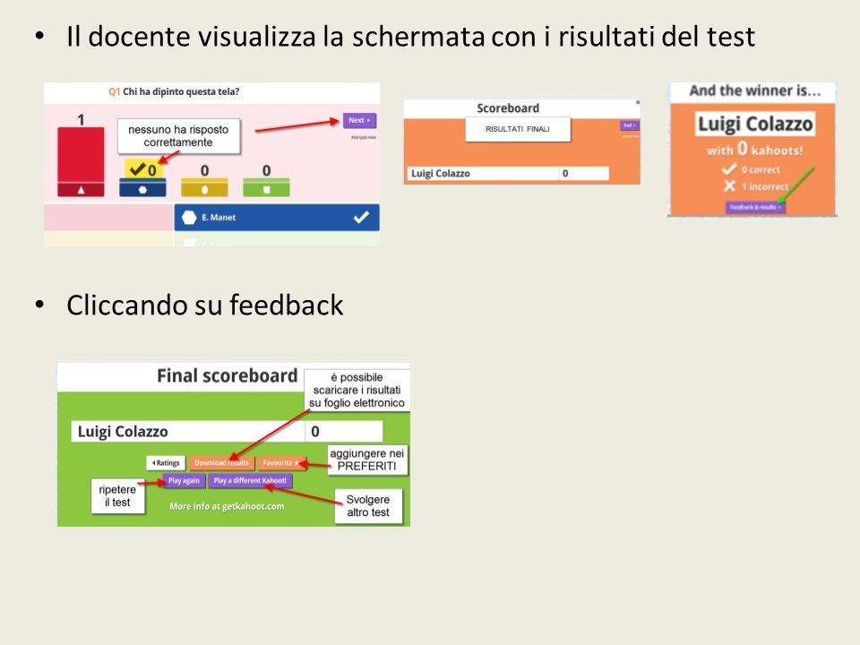 Il docente visualizza la schermata con i risultati del test Cliccando su feedback