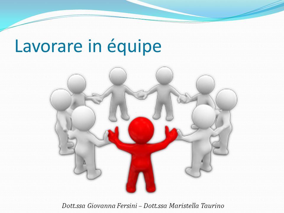 Un tempo per condividere le esperienze Dott.ssa Giovanna Fersini – Dott.ssa Maristella Taurino