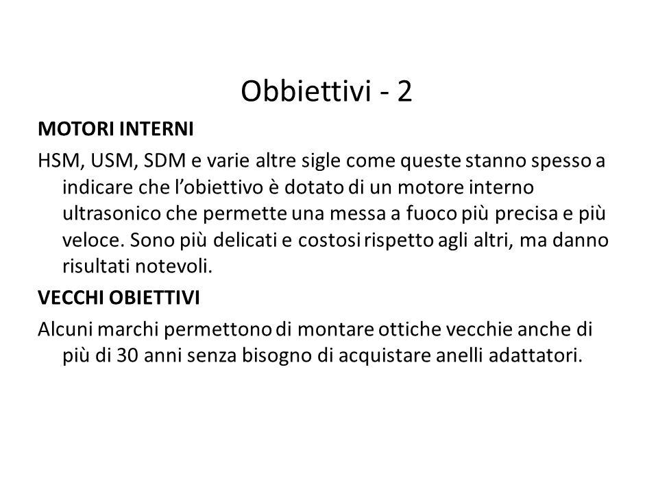 Obbiettivi - 2 MOTORI INTERNI HSM, USM, SDM e varie altre sigle come queste stanno spesso a indicare che l'obiettivo è dotato di un motore interno ult