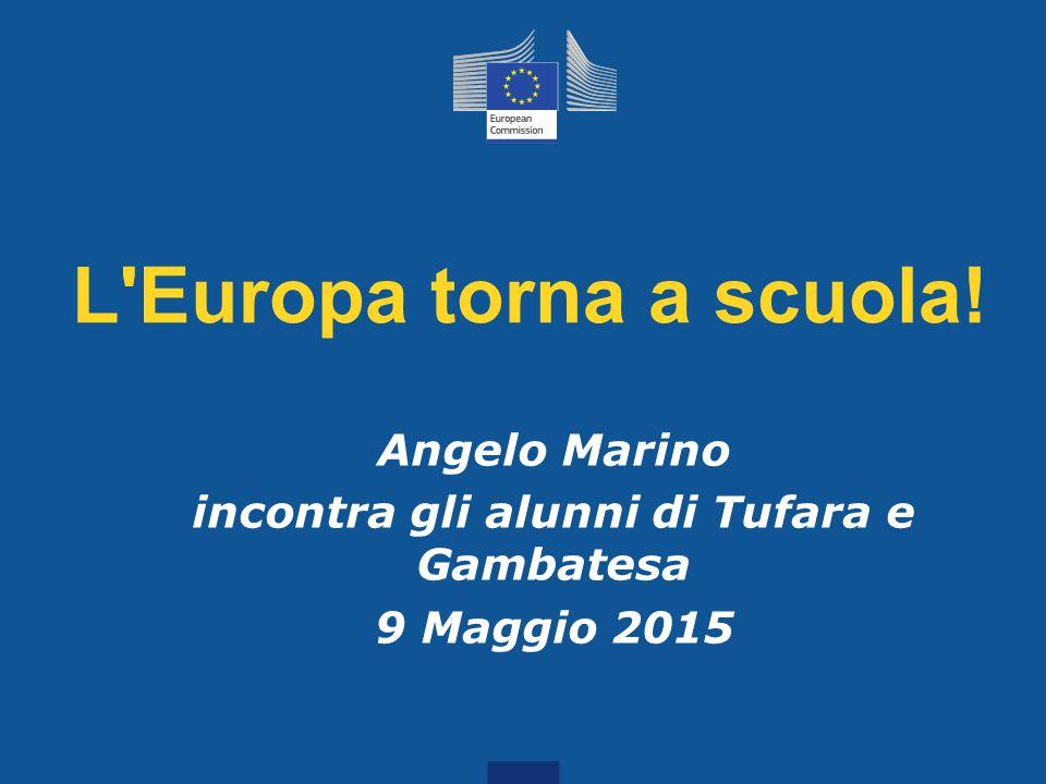 L Europa torna a scuola! Angelo Marino incontra gli alunni di Tufara e Gambatesa 9 Maggio 2015