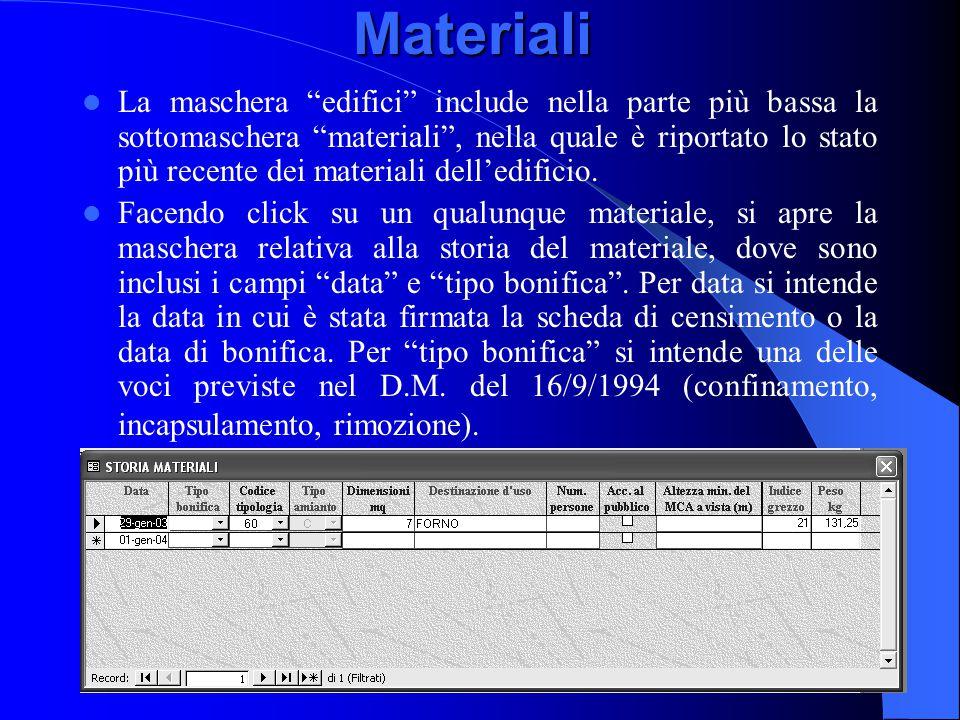 """Materiali La maschera """"edifici"""" include nella parte più bassa la sottomaschera """"materiali"""", nella quale è riportato lo stato più recente dei materiali"""