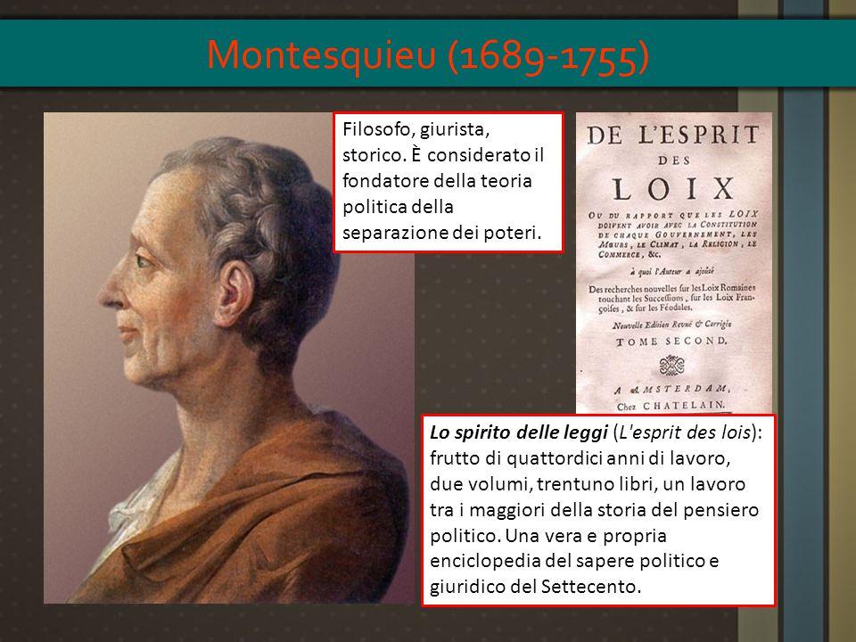 Filosofo, giurista, storico. È considerato il fondatore della teoria politica della separazione dei poteri. Lo spirito delle leggi (L'esprit des lois)