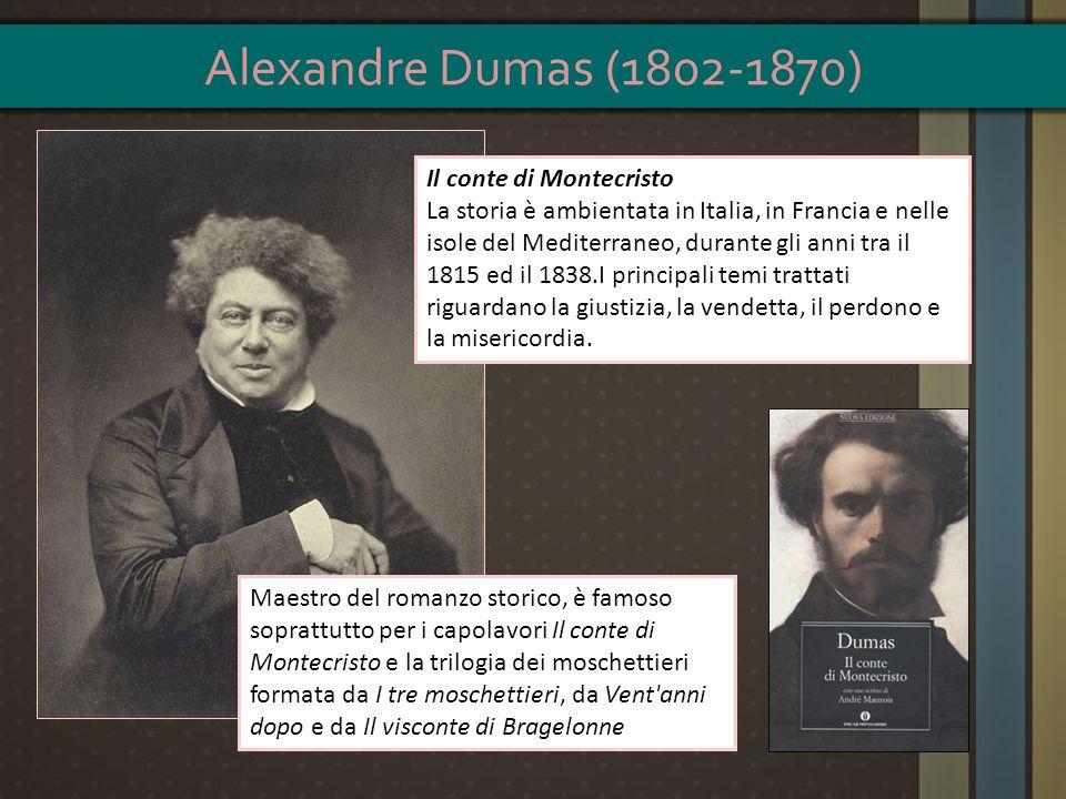 Maestro del romanzo storico, è famoso soprattutto per i capolavori Il conte di Montecristo e la trilogia dei moschettieri formata da I tre moschettier