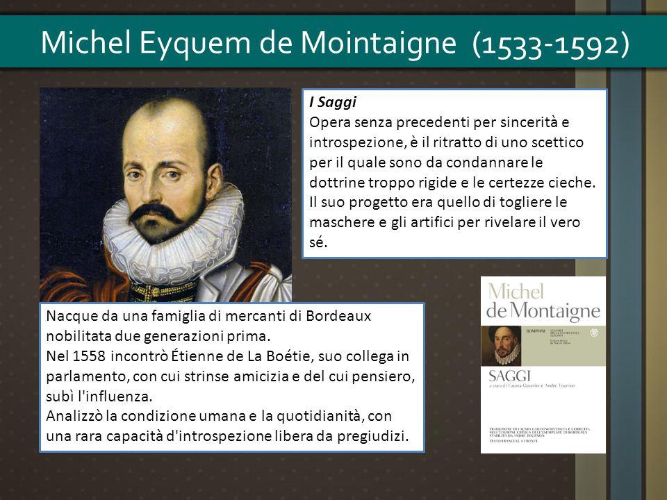 Nacque da una famiglia di mercanti di Bordeaux nobilitata due generazioni prima. Nel 1558 incontrò Étienne de La Boétie, suo collega in parlamento, co