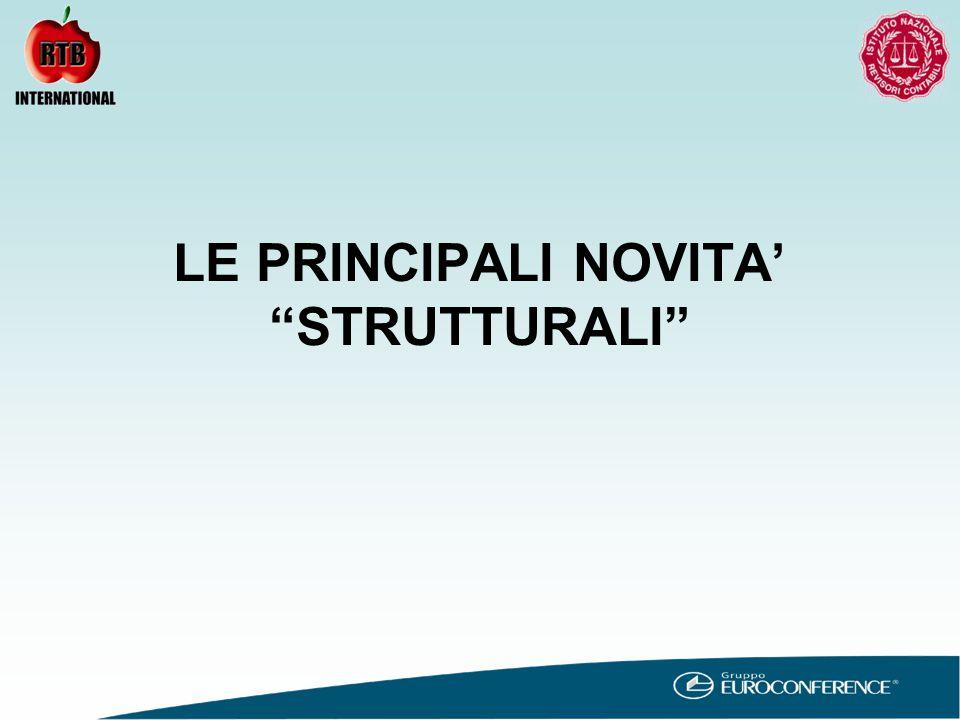 LE PRINCIPALI NOVITA' STRUTTURALI