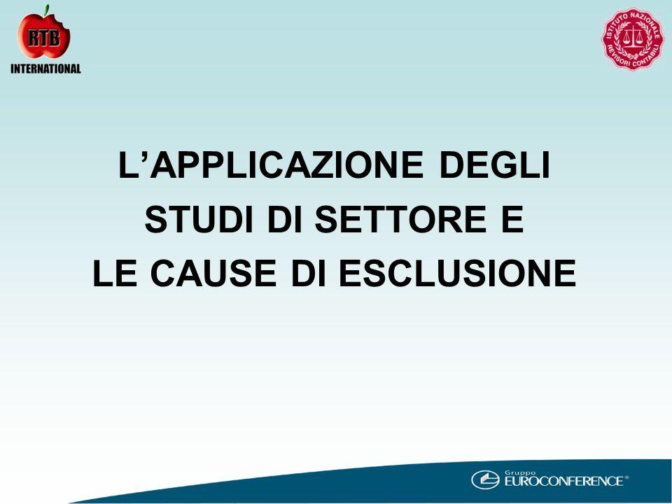 L'APPLICAZIONE DEGLI STUDI DI SETTORE E LE CAUSE DI ESCLUSIONE