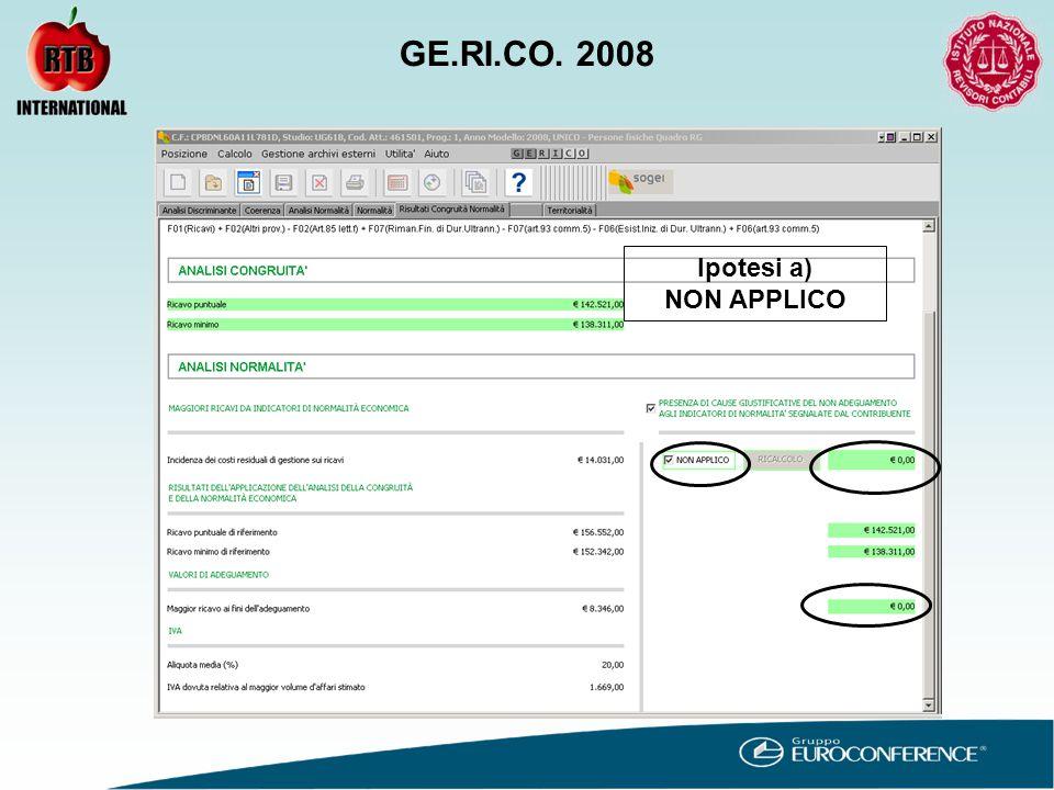 Ipotesi a) NON APPLICO GE.RI.CO. 2008