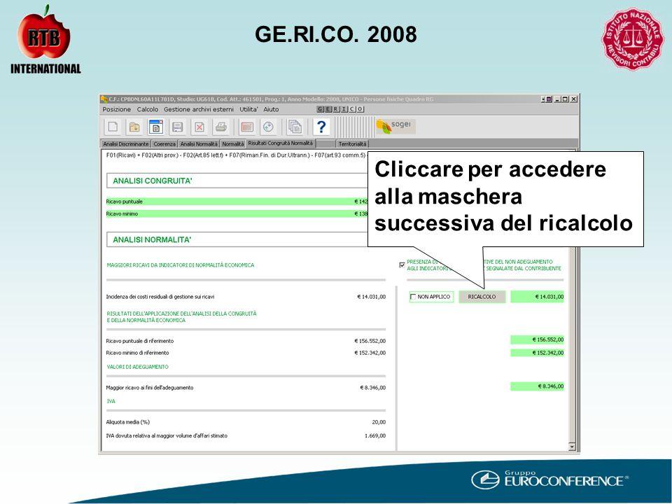 Cliccare per accedere alla maschera successiva del ricalcolo GE.RI.CO. 2008