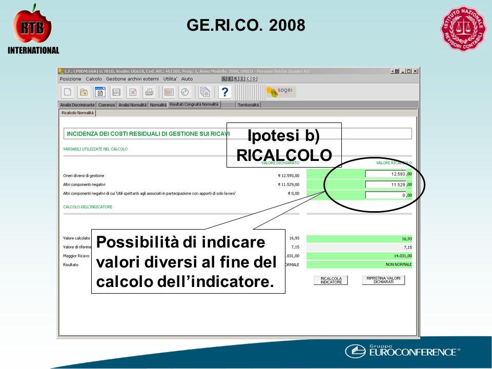 Possibilità di indicare valori diversi al fine del calcolo dell'indicatore.