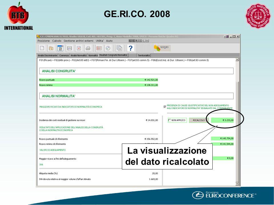 La visualizzazione del dato ricalcolato GE.RI.CO. 2008