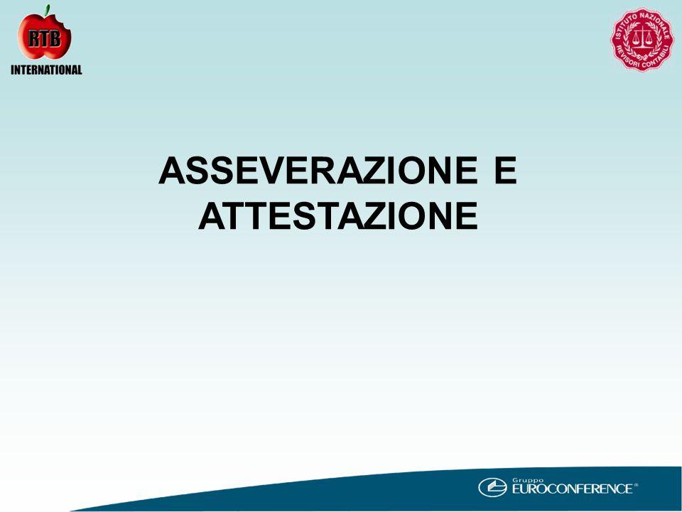 ASSEVERAZIONE E ATTESTAZIONE