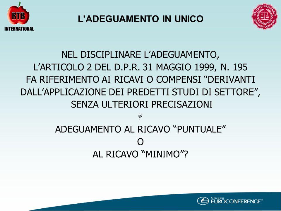 NEL DISCIPLINARE L'ADEGUAMENTO, L'ARTICOLO 2 DEL D.P.R.
