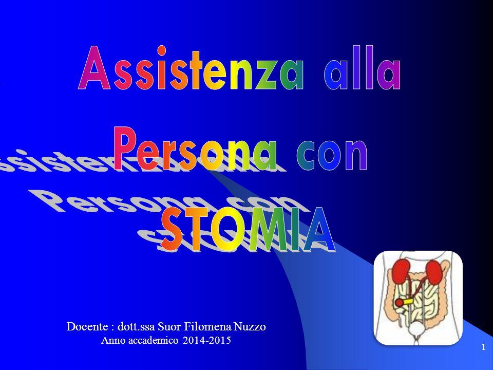 2 Il termine STOMIA deriva dal greco stoma , bocca, ed indica un'apertura.