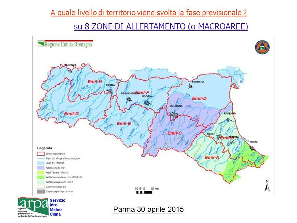 Parma 30 aprile 2015 A quale livello di territorio viene svolta la fase previsionale .