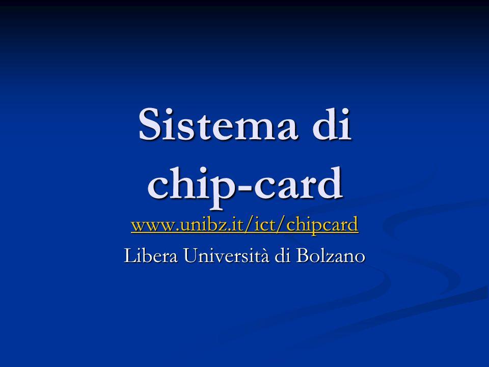 """Sistema di chip-card www.unibz.it/ict/chipcard Biblioteca - Terminali """"self check - affitto di studioli - … Pagare con la chip-card - mensa - cafeteria - distributori automatici di bevande e snack - fotocopiatrici - biblioteca - … Accesso - edificio dell'Università - sale PC - … Tessera degli studenti"""