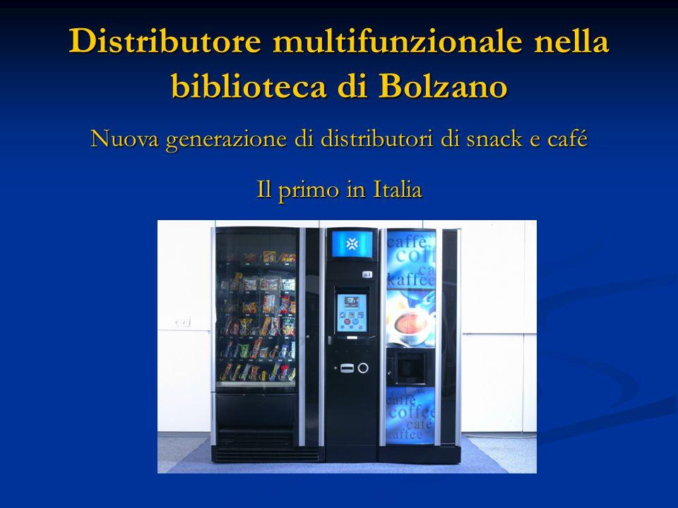 Nuova generazione di distributori di snack e café Il primo in Italia Distributore multifunzionale nella biblioteca di Bolzano
