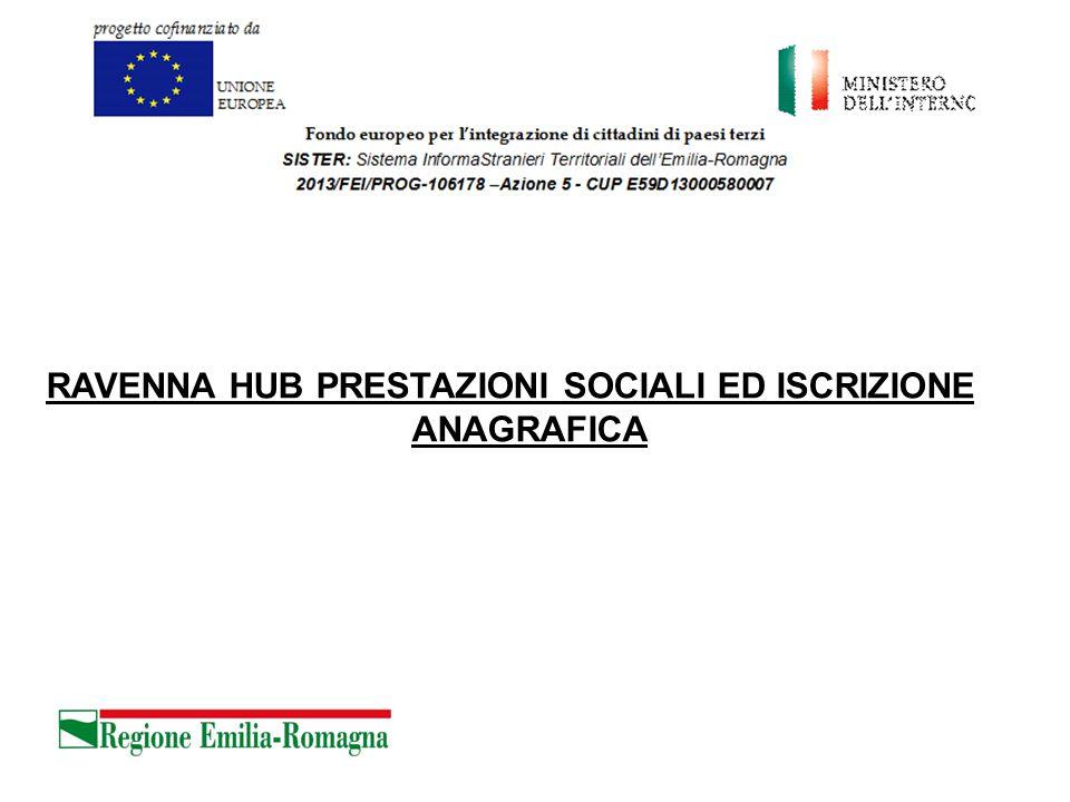 RAVENNA HUB PRESTAZIONI SOCIALI ED ISCRIZIONE ANAGRAFICA 24/06/14