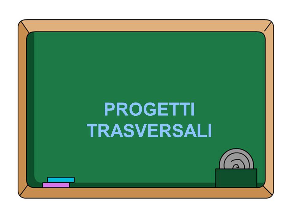PROGETTI TRASVERSALI