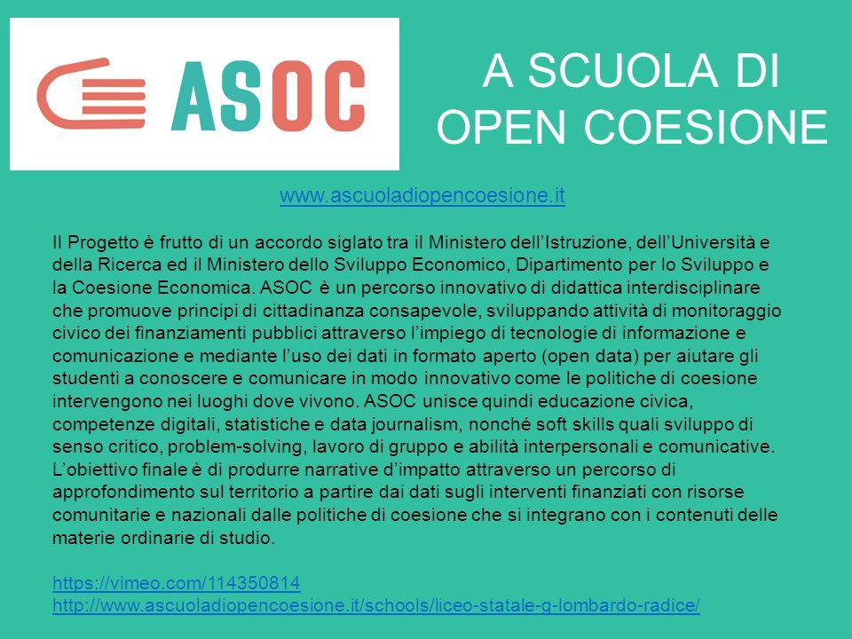 A SCUOLA DI OPEN COESIONE www.ascuoladiopencoesione.it Il Progetto è frutto di un accordo siglato tra il Ministero dell'Istruzione, dell'Università e della Ricerca ed il Ministero dello Sviluppo Economico, Dipartimento per lo Sviluppo e la Coesione Economica.