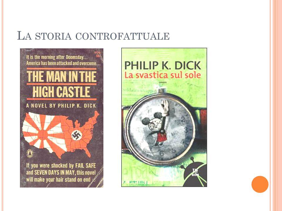 L A STORIA CONTROFATTUALE