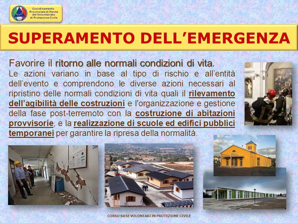 Coordinamento Provinciale di Parma del Volontariato di Protezione Civile CORSO BASE VOLONTARI IN PROTEZIONE CIVILE Tipo C Tipo B Tipo A CLASSIFICAZION