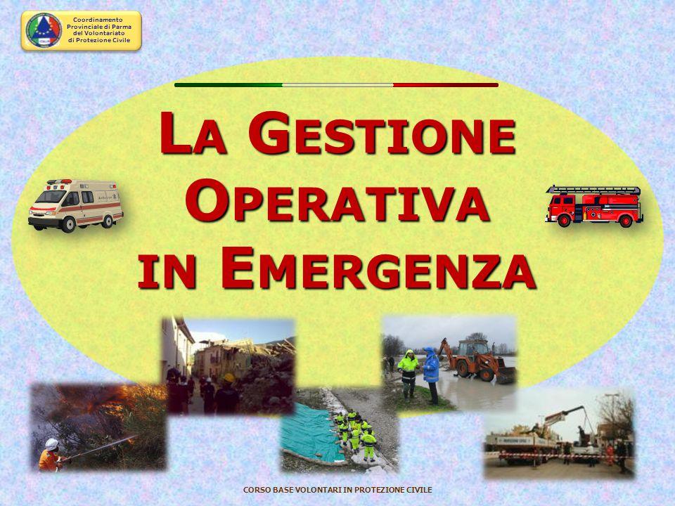 Coordinamento Provinciale di Parma del Volontariato di Protezione Civile CORSO BASE VOLONTARI IN PROTEZIONE CIVILE SUPERAMENTO DELL'EMERGENZA ritorno