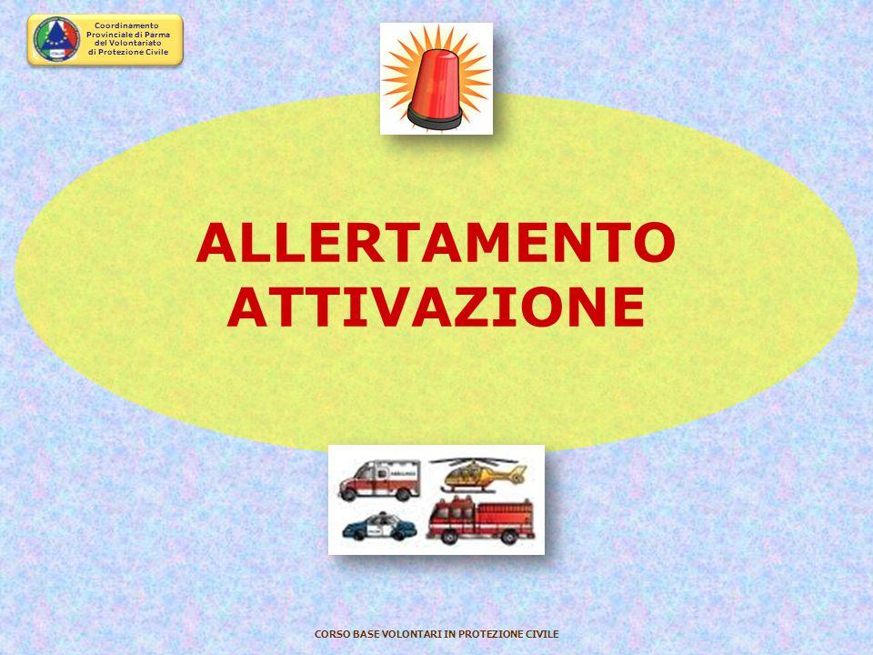 Coordinamento Provinciale di Parma del Volontariato di Protezione Civile CORSO BASE VOLONTARI IN PROTEZIONE CIVILE COMUNICAZIONI