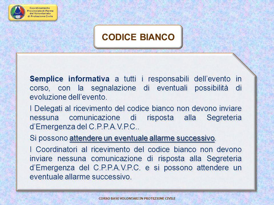Coordinamento Provinciale di Parma del Volontariato di Protezione Civile CORSO BASE VOLONTARI IN PROTEZIONE CIVILE ALLERTAMENTO e ATTIVAZIONE ALLERTA