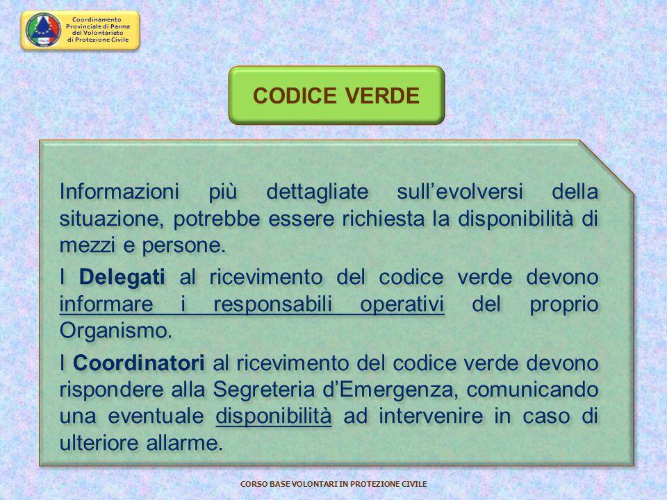 Coordinamento Provinciale di Parma del Volontariato di Protezione Civile CORSO BASE VOLONTARI IN PROTEZIONE CIVILE CODICE BIANCO Semplice informativa