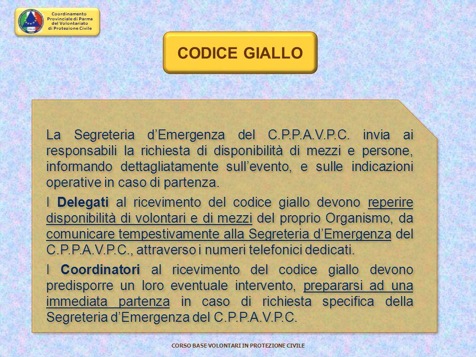 Coordinamento Provinciale di Parma del Volontariato di Protezione Civile CORSO BASE VOLONTARI IN PROTEZIONE CIVILE Informazioni più dettagliate sull'e