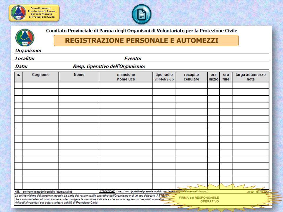 Coordinamento Provinciale di Parma del Volontariato di Protezione Civile CORSO BASE VOLONTARI IN PROTEZIONE CIVILE L A MODULISTICA IN E MERGENZA S EGR
