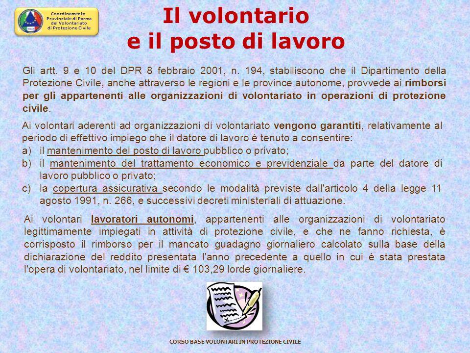 Coordinamento Provinciale di Parma del Volontariato di Protezione Civile CORSO BASE VOLONTARI IN PROTEZIONE CIVILE IL QUADRO LEGISLATIVO Legge 11 agos