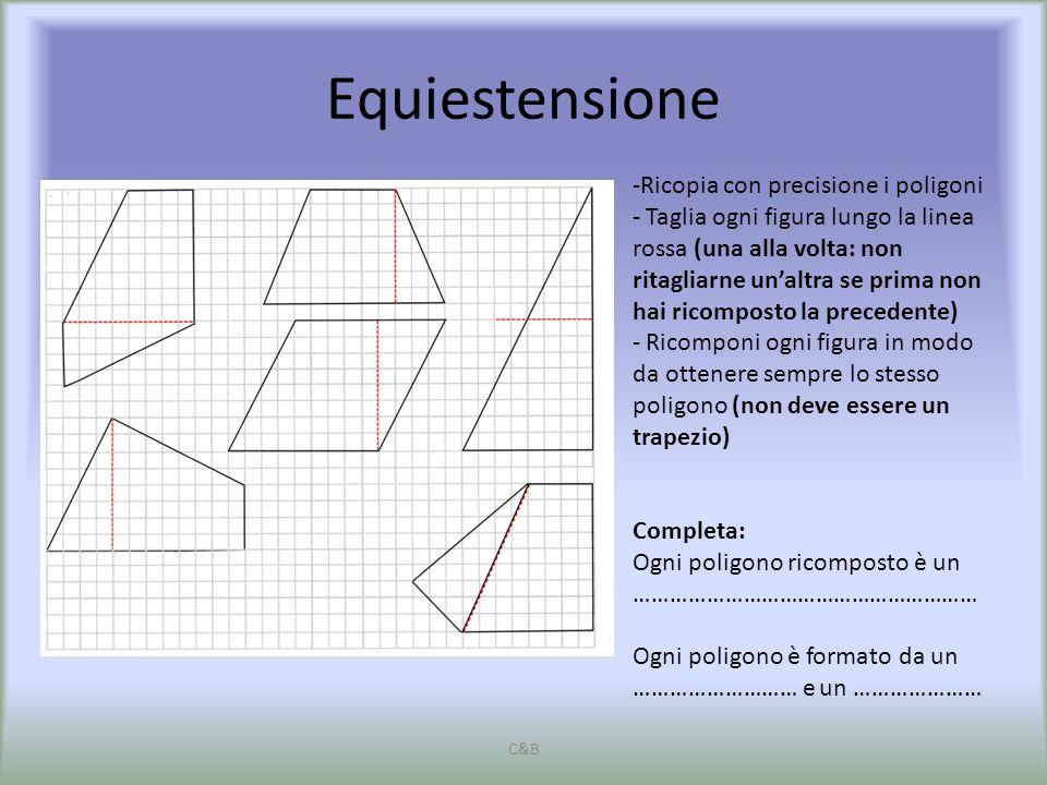Equiestensione C&B -Ricopia con precisione i poligoni - Taglia ogni figura lungo la linea rossa (una alla volta: non ritagliarne un'altra se prima non