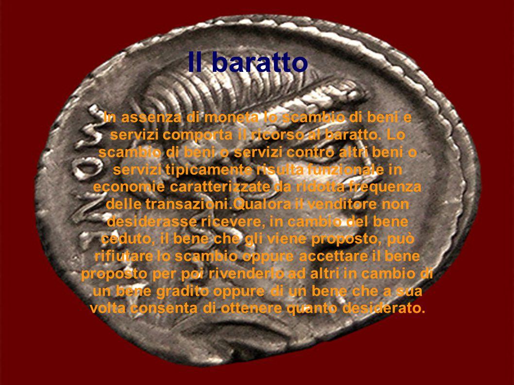 Il valore di ciascuna moneta è quello segnato sulla moneta stessa.