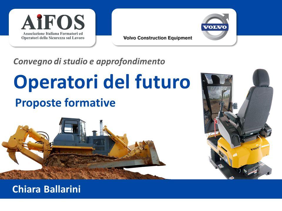 Chiara Ballarini Convegno di studio e approfondimento Operatori del futuro Proposte formative