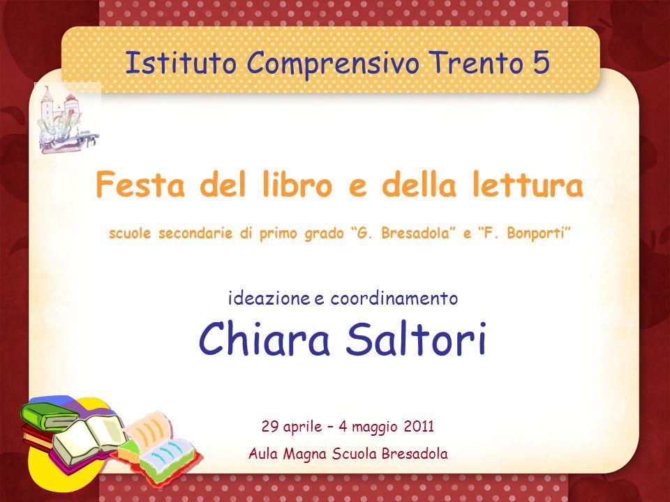 Istituto Comprensivo Trento 5 Festa del libro e della lettura scuole secondarie di primo grado G.