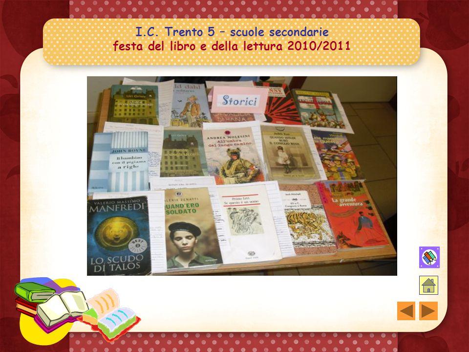 I.C. Trento 5 – scuole secondarie festa del libro e della lettura 2010/2011