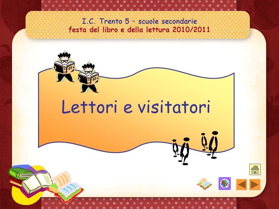 I.C. Trento 5 – scuole secondarie festa del libro e della lettura 2010/2011 qualche titolo in evidenza!
