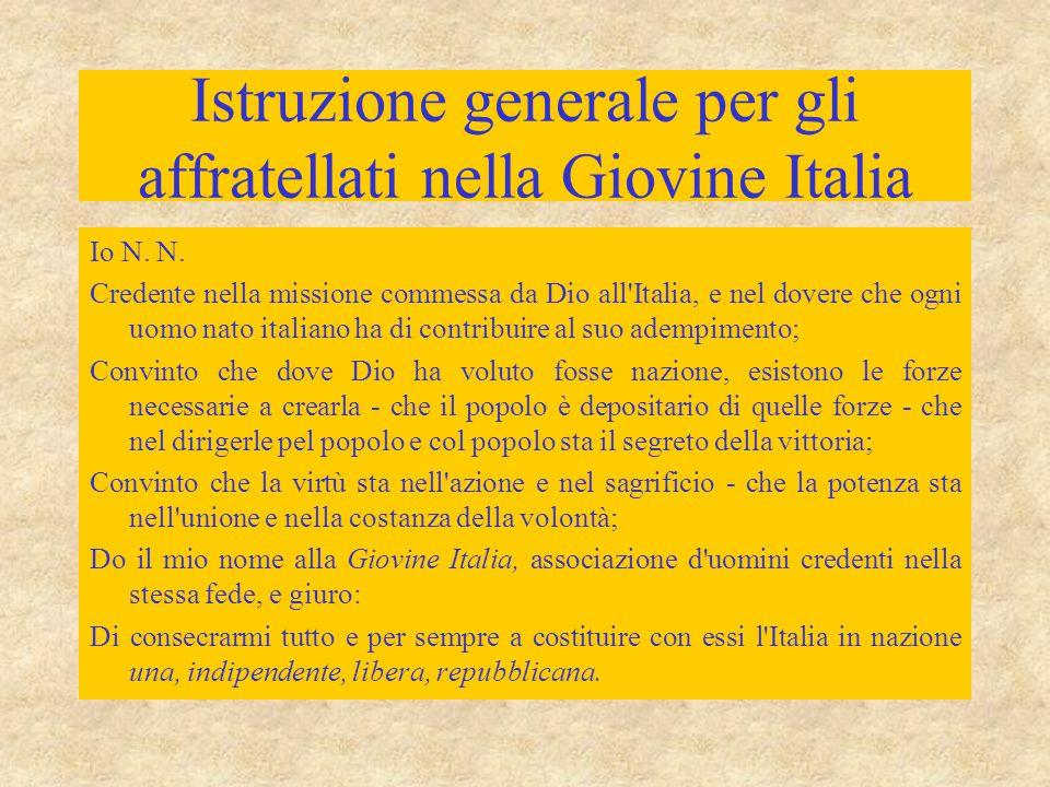 Istruzione generale per gli affratellati nella Giovine Italia Io N.