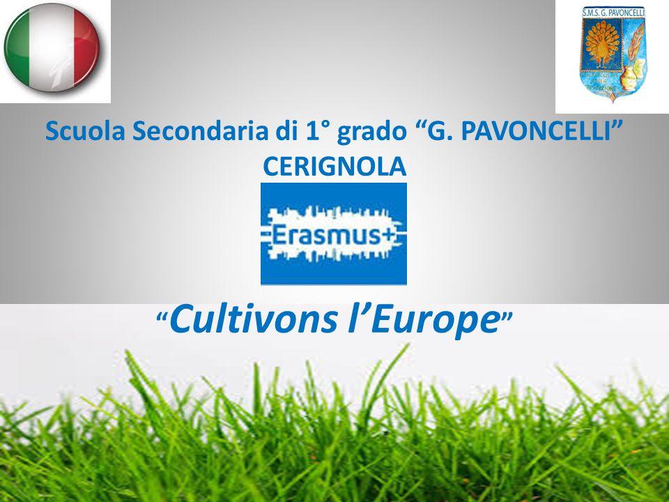 """Scuola Secondaria di 1° grado """"G. PAVONCELLI"""" CERIGNOLA """" Cultivons l'Europe """""""
