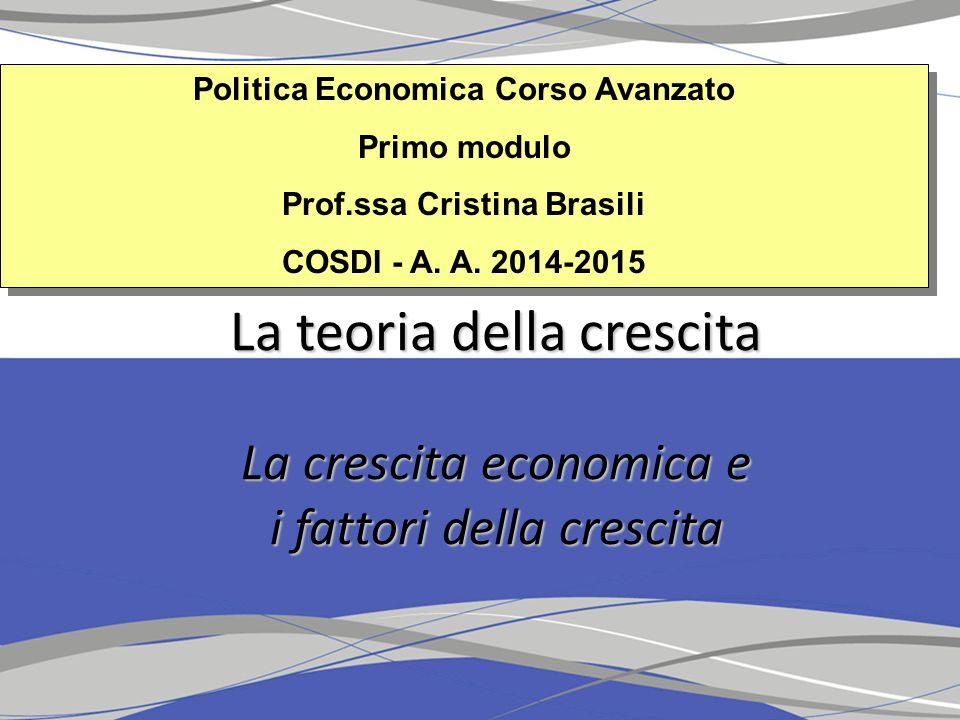 Politica Economica Corso Avanzato Primo modulo Prof.ssa Cristina Brasili COSDI - A.