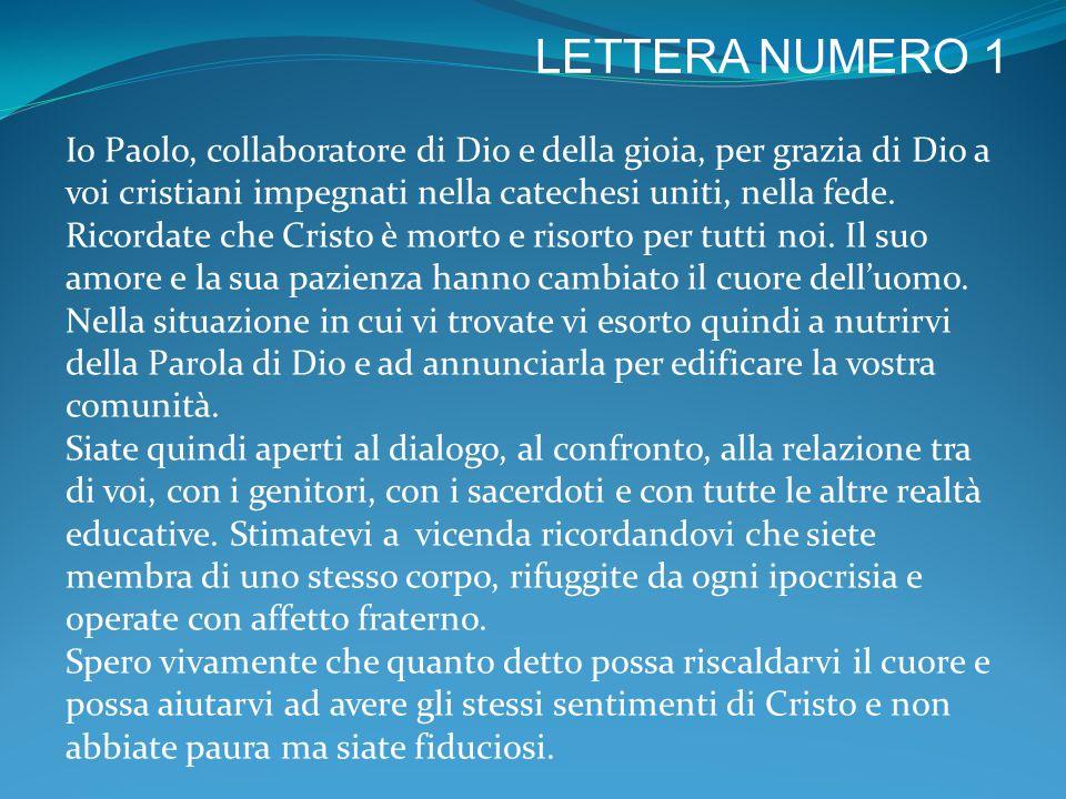 LETTERA NUMERO 1 LETTERA DELL'APOSTOLO PAOLO ALLE CATECHISTE DELLA COMUNITA' DI S.