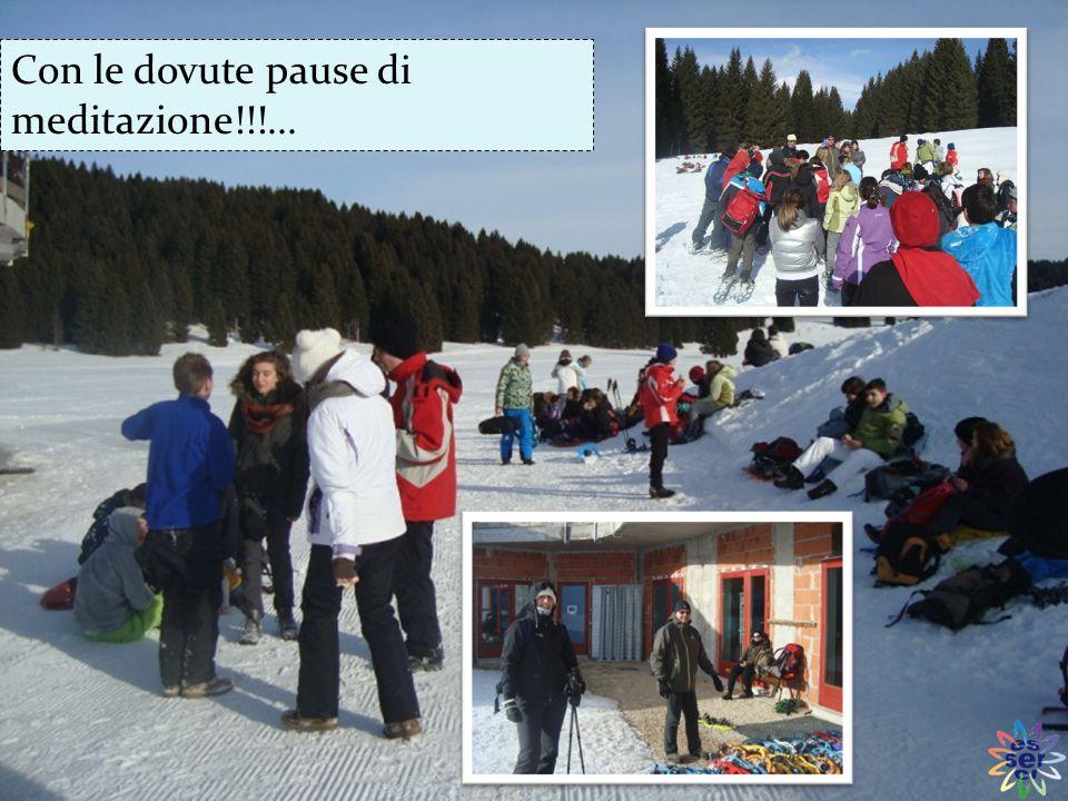 Durante la camminata (5 km e mezzo) abbiamo fatto un po' di pratica di con la neve….
