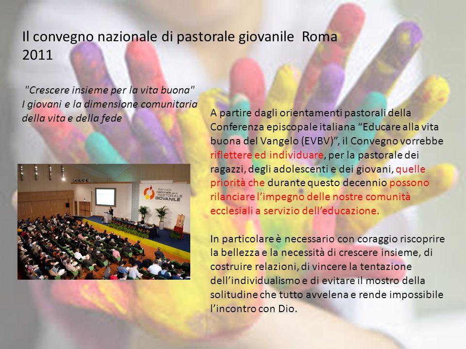 Il convegno nazionale di pastorale giovanile Roma 2011