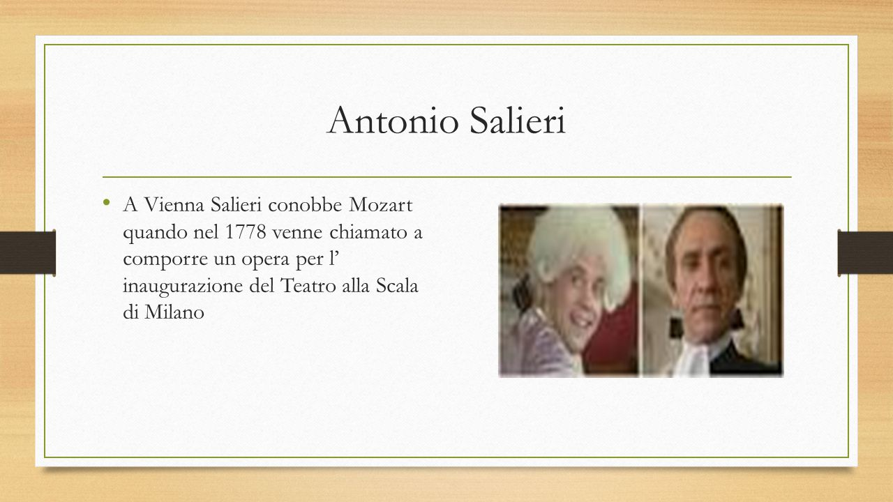 Antonio Salieri Ebbe come allievi Beethoven, Schubert e Liszt.