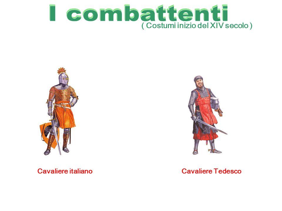 ( Costumi inizio del XIV secolo ) Cavaliere TedescoCavaliere italiano