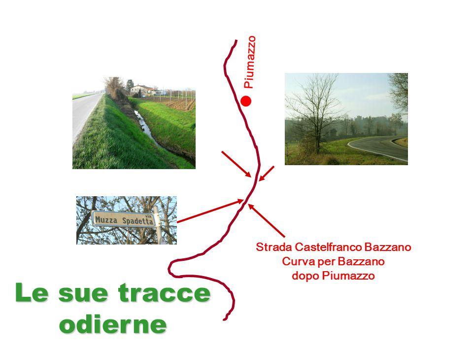 Piumazzo Strada Castelfranco Bazzano Curva per Bazzano dopo Piumazzo Le sue tracce odierne