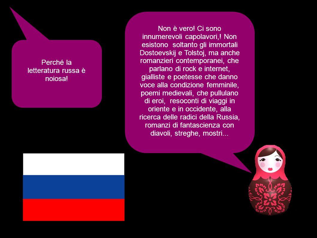Perché la letteratura russa è noiosa. Non è vero.